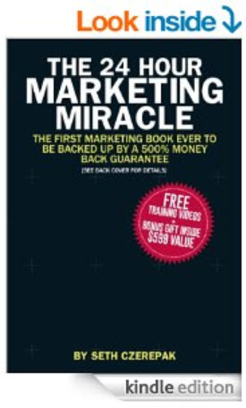 The 24 Hour Marketing Miracle