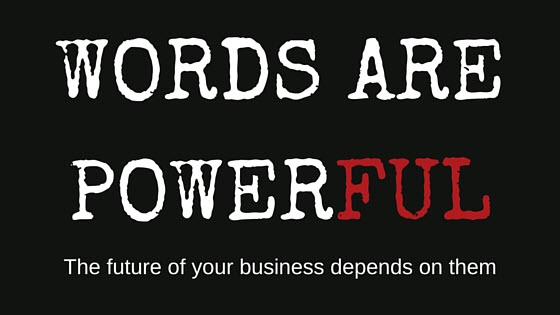 Words Are Powerful: